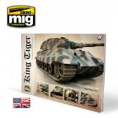 Ammo Mig Jimenez King Tiger – Visual Modelers Guide