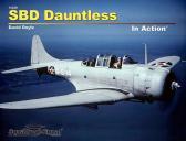 Squadron Signal Publications Douglas SBD ('Scout Bomber Douglas') Dauntless, In Action.