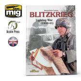Ammo Mig Jimenez Blitzkrieg, Lightening Yerars 1939-41