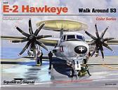Squadron Signal Publications E-2 Hawkeye - Walk Around