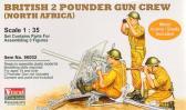 "Vulcan B ritish 2 pdr Gun Crew ""North Africa"""