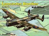 Squadron Signal Publications Avro Lancaster Mk.I/III - Walk Around